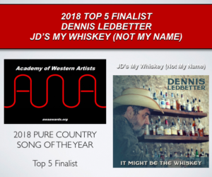 DENNIS LEDBETTER | Top 5 Finalist | Will Rogers Award | Academy of Western Artists